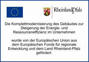 Die Komplettmodernisierung des Gebäudes zur Steigerung der Energie- und Ressourceneffizienz im Unternehmen wurde von der Europäischen Union aus dem Europäischen Fonds für regionale Entwicklung und dem Land Rheinland-Pfalz gefördert.